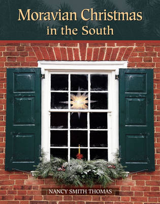 Moravian Christmas in the South (Hardback)