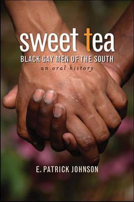 Sweet Tea: Black Gay Men of the South - Caravan Book (Hardback)