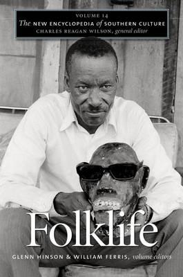 The New Encyclopedia of Southern Culture: Folklife v. 14 (Hardback)