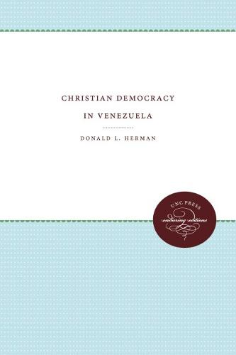 Christian Democracy in Venezuela (Paperback)