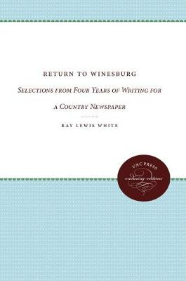 Return to Winesburg: Selections from Four Years of Writing for a Country Newspaper (Paperback)