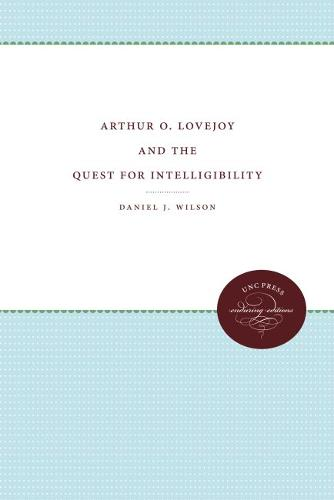 Arthur O. Lovejoy and the Quest for Intelligibility (Paperback)