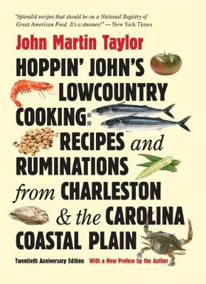 Hoppin' John's Lowcountry Cooking: Recipes and Ruminations from Charleston and the Carolina Coastal Plain (Paperback)