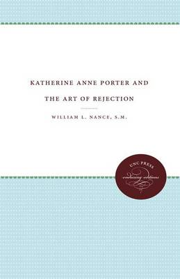 Katherine Anne Porter and the Art of Rejection (Paperback)
