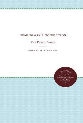 Hemingway's Nonfiction: The Public Voice (Paperback)