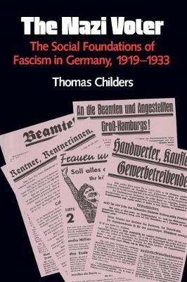 The Nazi Voter: The Social Foundations of Fascism in Germany, 1919-1933 (Paperback)