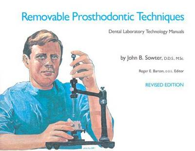 Removable Prosthodontic Techniques - Dental Laboratory Technology Manuals (Paperback)