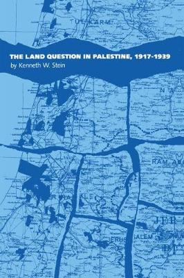The Land Question in Palestine, 1917-1939 (Paperback)