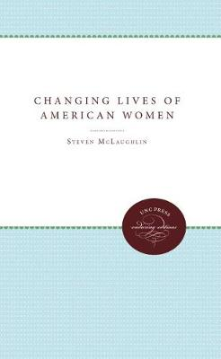 The Changing Lives of American Women (Paperback)