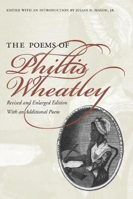 The Poems of Phillis Wheatley (Paperback)