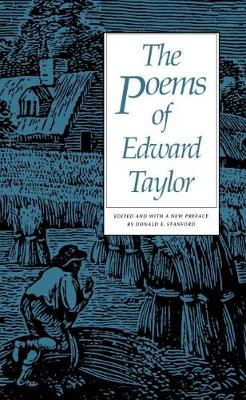 The Poems of Edward Taylor (Paperback)