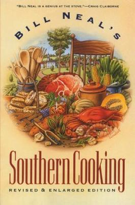 Bill Neal's Southern Cooking (Paperback)
