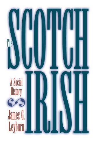 The Scotch-Irish: A Social History (Paperback)