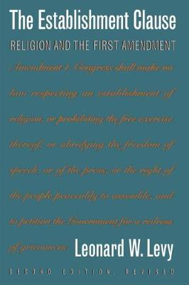 The Establishment Clause: Religion and the First Amendment (Paperback)