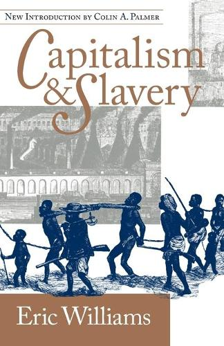 Capitalism and slavery (Paperback)