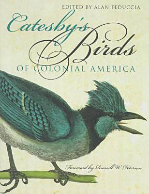 Catesby's Birds of Colonial America (Paperback)