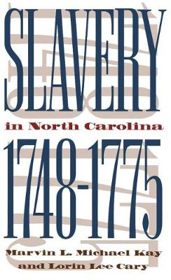Slavery in North Carolina, 1748-1775 (Paperback)