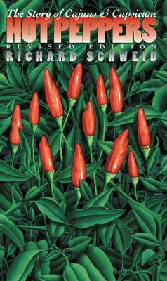 Hot Peppers: The Story of Cajuns and Capsicum - Chapel Hill Books (Paperback)