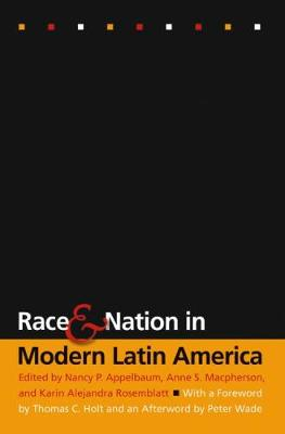 Race and Nation in Modern Latin America (Paperback)