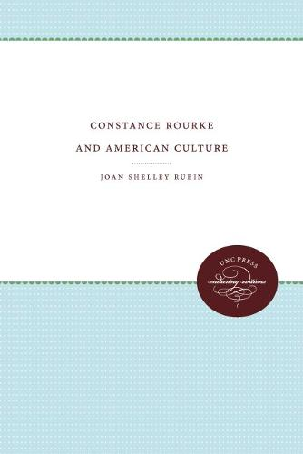 Constance Rourke and American Culture (Paperback)