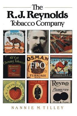 The R. J. Reynolds Tobacco Company (Paperback)