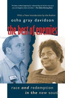 The Best of Enemies: Race and Redemption in the New South (Paperback)