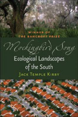 Mockingbird Song: Ecological Landscapes of the South (Paperback)