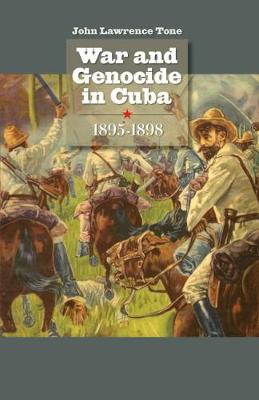 War and Genocide in Cuba, 1895-1898 - Envisioning Cuba (Paperback)