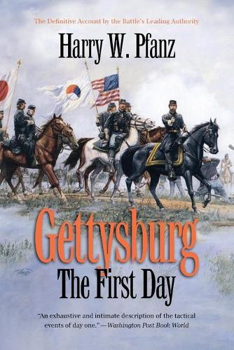 Gettysburg--The First Day - Civil War America (Paperback)