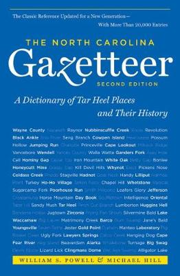 The North Carolina Gazetteer, 2nd Ed: A Dictionary of Tar Heel Places and Their History (Paperback)