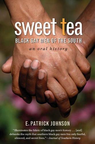 Sweet Tea: Black Gay Men of the South (Paperback)