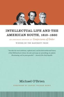 Intellectual Life and the American South, 1810-1860: An Abridged Edition of Conjectures of Order (Paperback)