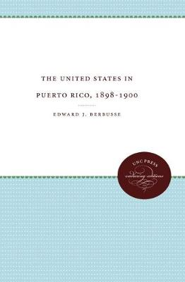 The United States in Puerto Rico, 1898-1900 (Paperback)