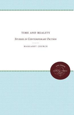 Time and Reality: Studies in Contemporary Fiction (Paperback)
