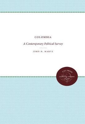 Colombia: A Contemporary Political Survey (Paperback)
