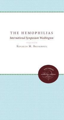 The Hemophilias: Third International Symposium (Paperback)