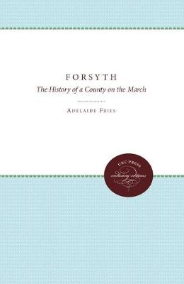 Forsyth: The History of a County on the March (Paperback)