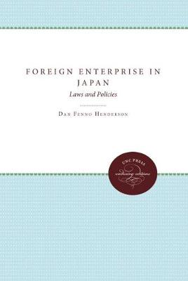 Foreign Enterprise in Japan: Laws and Policies (Paperback)