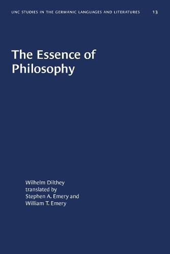 The Essence of Philosophy - University of North Carolina Studies in Germanic Languages and Literature (Paperback)