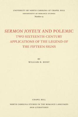 Cover Sermon Joyeux and Polemic: Two Sixteenth-Century Applications of the Legend of the Fifteen Signs - North Carolina Studies in the Romance Languages and Literatures