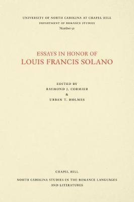 Essays in Honor of Louis Francis Solano - North Carolina Studies in the Romance Languages and Literatures (Paperback)