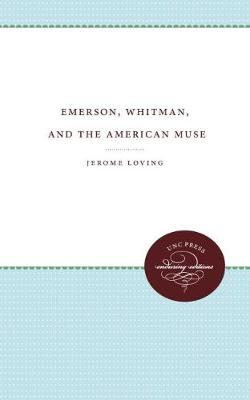 Emerson, Whitman, and the American Muse (Paperback)