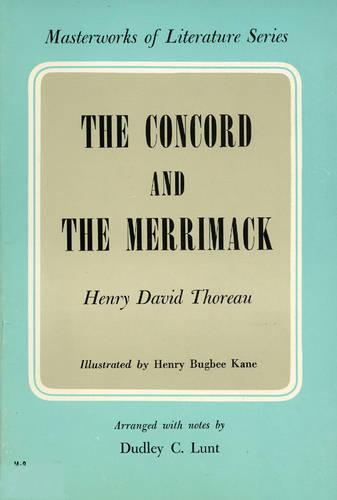 Concord and the Merrimack - Masterworks of Literature (Paperback)