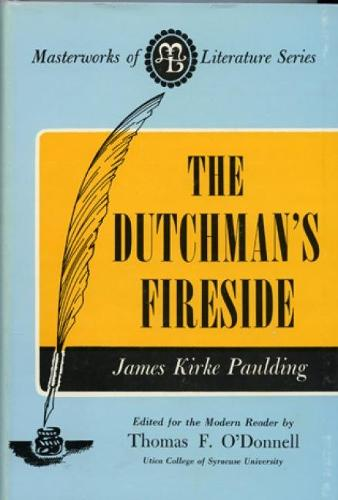 The Dutchman's Fireside - Masterworks of Literature (Paperback)