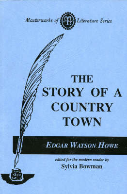 The Story of a Country Town - Masterworks of Literature (Paperback)