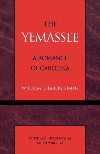 The Yemassee - Masterworks of Literature (Paperback)