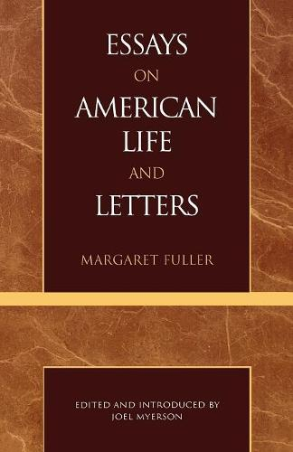 Essays on American Life and Letters (Masterworks of Literature Series) - Masterworks of Literature (Paperback)
