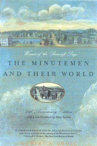 The Minutemen and Their World - American century series (Paperback)