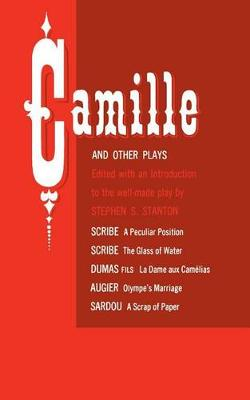 """Camille"" and Other Plays (Paperback)"