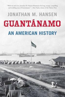 Guantanamo: An American History (Paperback)
